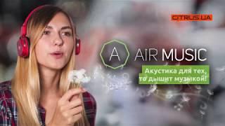 Air Music - акустика для тех, кто дышит музыкой!