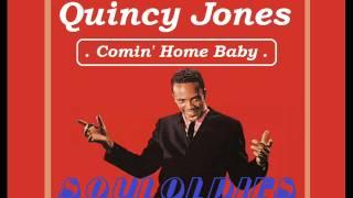 INSTRUMENTAL SOUL - ( Quincy Jones - comin home baby )