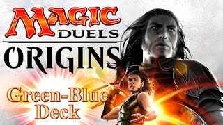 Magic Duels: Origins - Green Blue Deck Building and Games