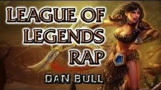 Watch Dan Bull League Of Legends Rap video
