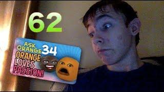 Reaction to Ask Orange #34 - Orange Loves Passion! || OOOOH