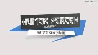 Humor percek (Első rész)