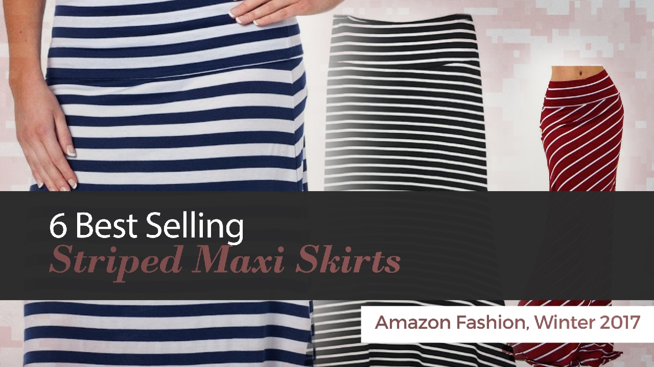 6 Best Selling Striped Maxi Skirts Amazon Fashion, Winter 2017