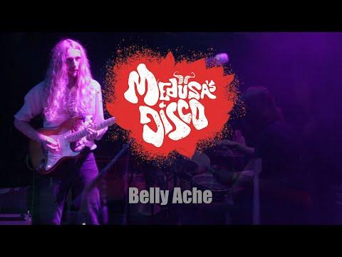 Medusa's Disco - Belly Ache XL Live 2019)