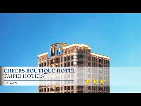 Cheers Boutique Hotel - Taipei Hotels, Taiwan