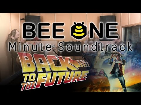 Bee One´s Minute Soundtracks - Back To The Future