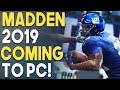 MADDEN 2019 Coming to PC! Origin ACCESS Premiere Is AWESOME!