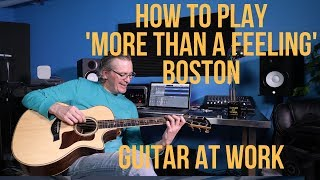 How to play 'More Than A Feeling' by Boston
