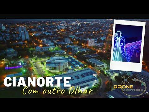Cianorte Natal 2019 | Com outro olhar | Drone Ventura