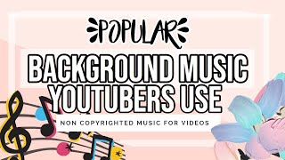 Popular Background Music 2019 | Free to use