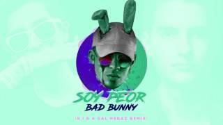 Soy Peor Bad Bunny K.I.D x GAL MERAZ Remix.mp3