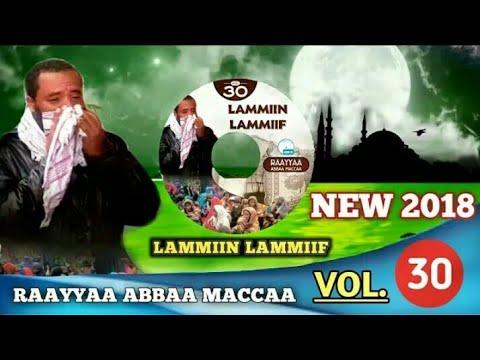 New Nashida Ustaz Raayyaa Abba Macca Lamiin Lamiif 2018