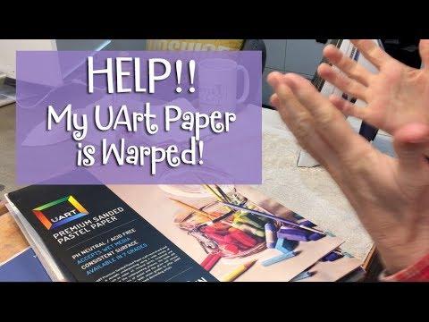 help my uart pastel paper is warped youtube