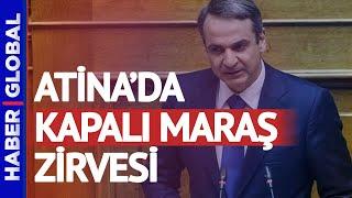 Yunanistan'dan Skandal Kapalı Maraş Açıklaması! \