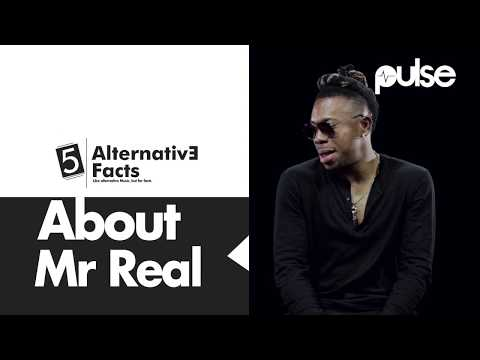 5 Alternative Facts About Mr Real, Legbegbe | Pulse TV