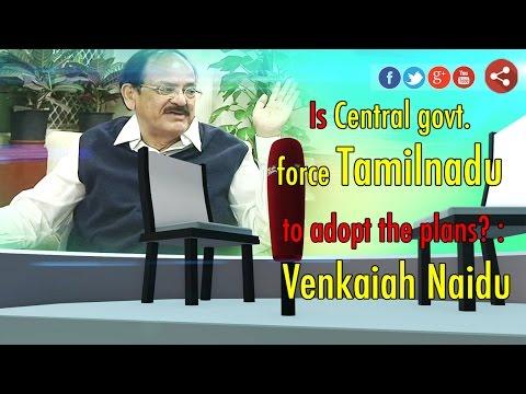 Exclusive Interview: BJP Venkaiah Naidu's Speaks on Politic's Situation in Tamil Nadu