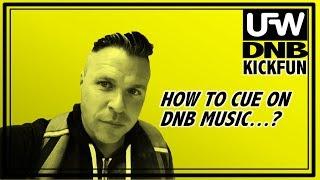 KickFun® DNB - How to cue on DNB Music?