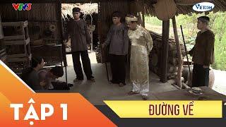 Xin Chào Hạnh Phúc - Đường Về tập 1 | Vietcomfilm