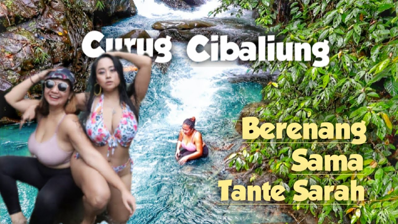 Download RENANG SAMA LEGEND PEMERSATU BANGSA TANTE SARAH ARDHELIA | CURUG CIBALIUNG