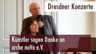 Dresdner Konzerte - Künstler sagen Danke an arche noVa e.V. Dresden