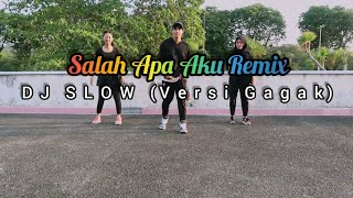 Download Lagu DJ SLOW SALAH APA AKU REMIX 2019 (VERSI GAGAK) JOGET | DANGDUT | ZUMBA | FITNESS | TIKTOK | At Bppn mp3