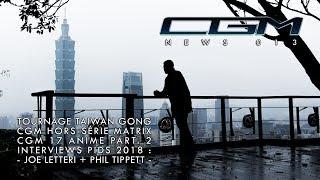 CGM - News 013 (Taiwan / HS Matrix + ANIME 2 / PIDS 2018)