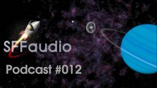 The SFFaudio Podcast #012 - NEW RELEASES/RECENT ARRIVALS