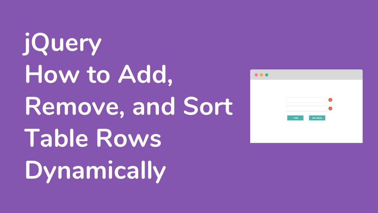 How to Add, Remove, Sort Table Rows Dynamically using jQuery