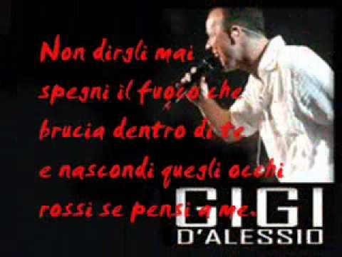 Gigi D'alessio - Non dirgli mai +testo