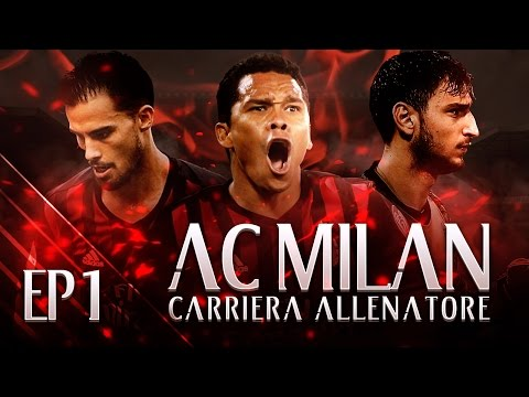 CALCIOMERCATO! | CARRIERA ALLENATORE MILAN EP.1 | FIFA 17 [ITA]