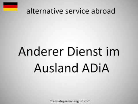 How to say alternative service abroad in German?