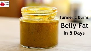 Turmeric Burns Belly Fat In 5 Days?