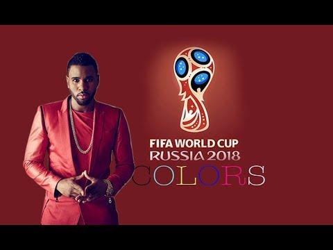 JASON DERULO - COLORS (lyrics) (Hymne officiel coupe du monde 2018)