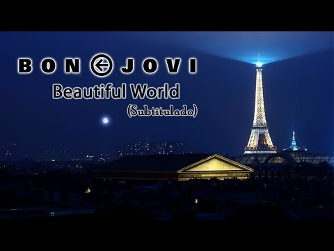 Bon Jovi - Beautiful World (Subtitulado)