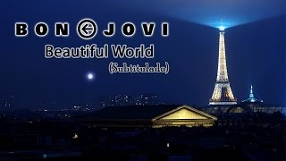 Скачать Bon Jovi Beautiful World Subtitulado