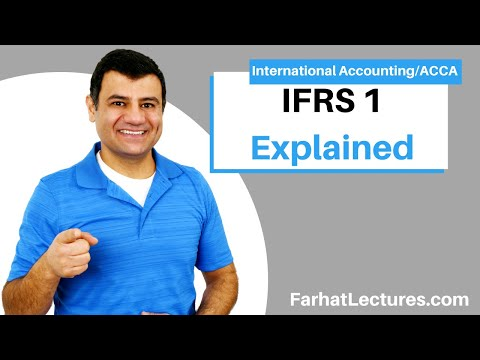 IFRS 1 | IAS 1| International Financial Reporting Standard 1 International Accounting Course