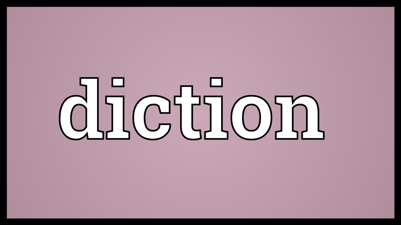 how to use diction in a sentence