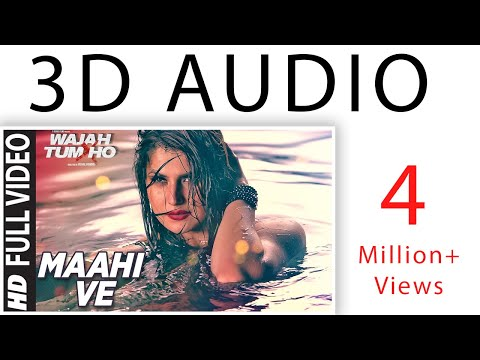3D Song | Maahi Ve | Wajah Tum Ho | Neha Kakkar | 3d virtual song | Surrounded song | 3d guru edits