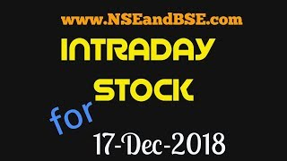 INTRADAY STOCK SELECTION :17th-DEC-2018-Result of 14th-Dec-Recommendation