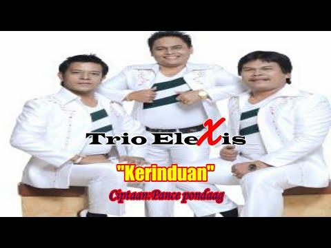 Trio Elexis - Kerinduan