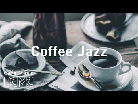 Coffee Jazz: Mellow Coffee House Instrumental Background to Relax, Study, Work