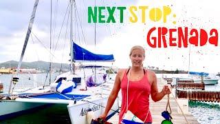 PREPARING TO SET SAIL - 400 Caribbean Miles St. Croix to Grenada!!
