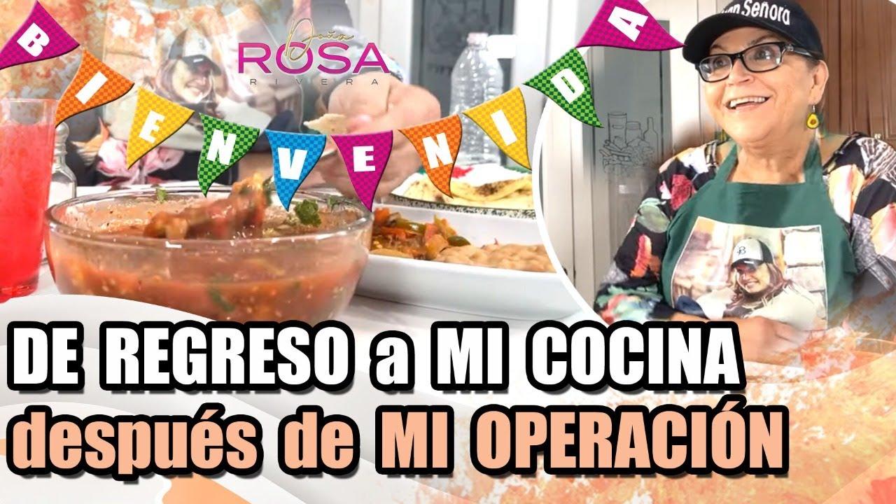 De REGRESO a MI COCINA después de MI OPERACIÓN | Doña Rosa Rivera
