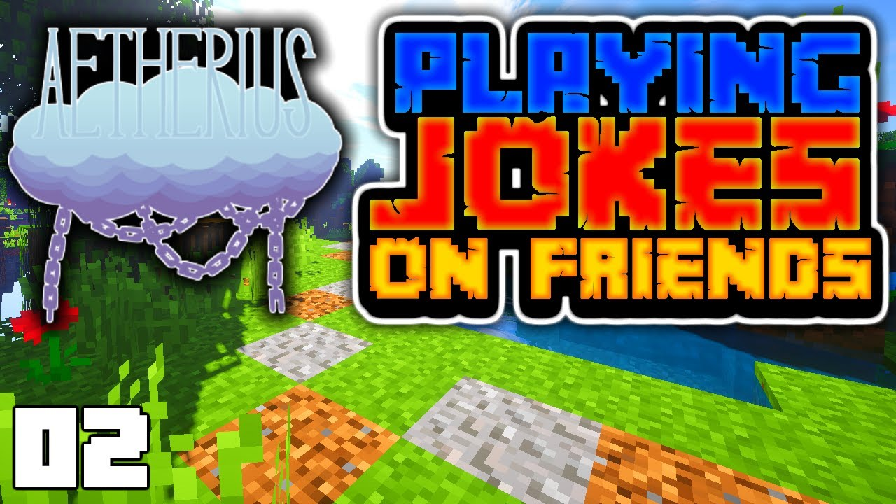 PLAYING JOKES ON FRIENDS (Minecraft Aetherius 1.16 Hardcore Survival SMP)