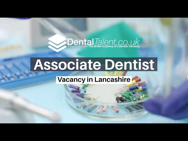 Associate Dentist Vacancy – Full Time – Lancashire  Associate Dentist Job Video