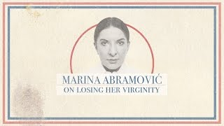 Marina Abramovic on her 'really good plan' to lose her virginity