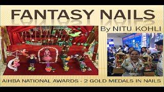 #FANTASY #NAILS #AIHBA #GOLD #MEDAL #WINNER #NITU #KOHLI #FASHION #COMMERCIAL #NAIL #ART # IN HINDI
