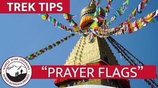 """Tibetan and Nepalese """"Prayer Flags"""" Explained   Trek Tips"""