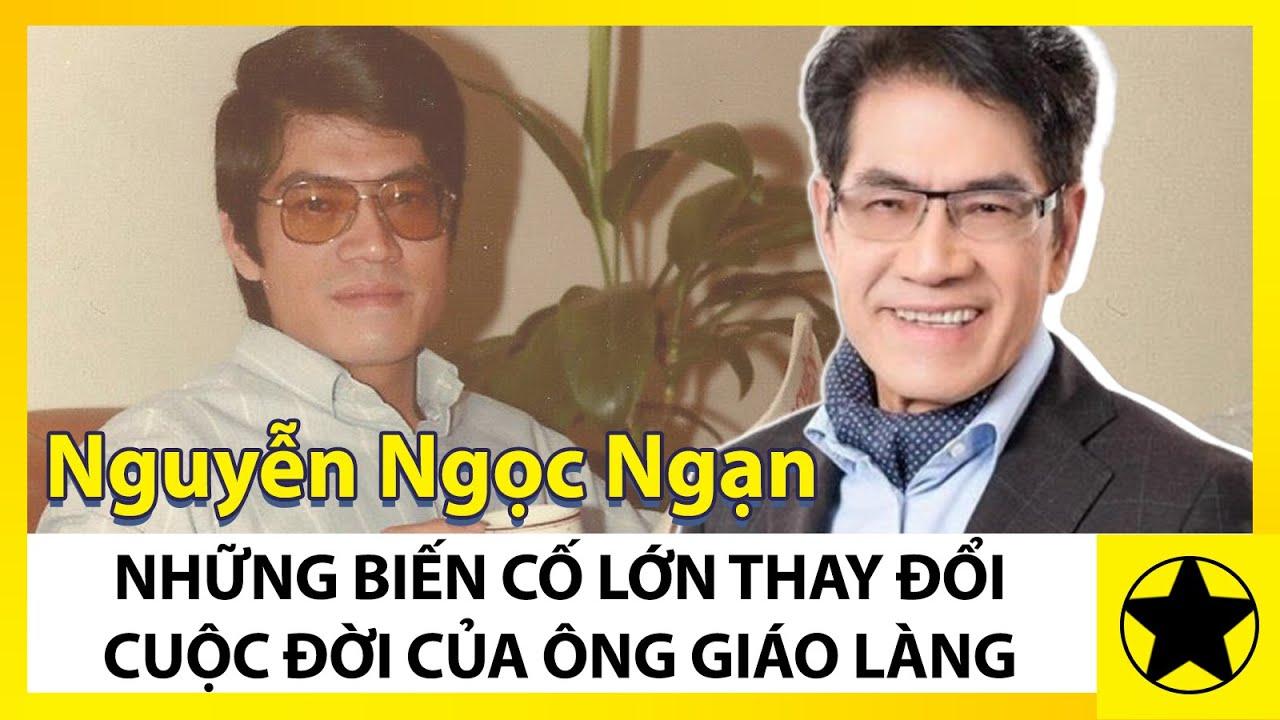MC Nguyễn Ngọc Ngạn Và Những Biến Cố Lớn Thay Đổi Cuộc Đời Thầy Giáo Làng