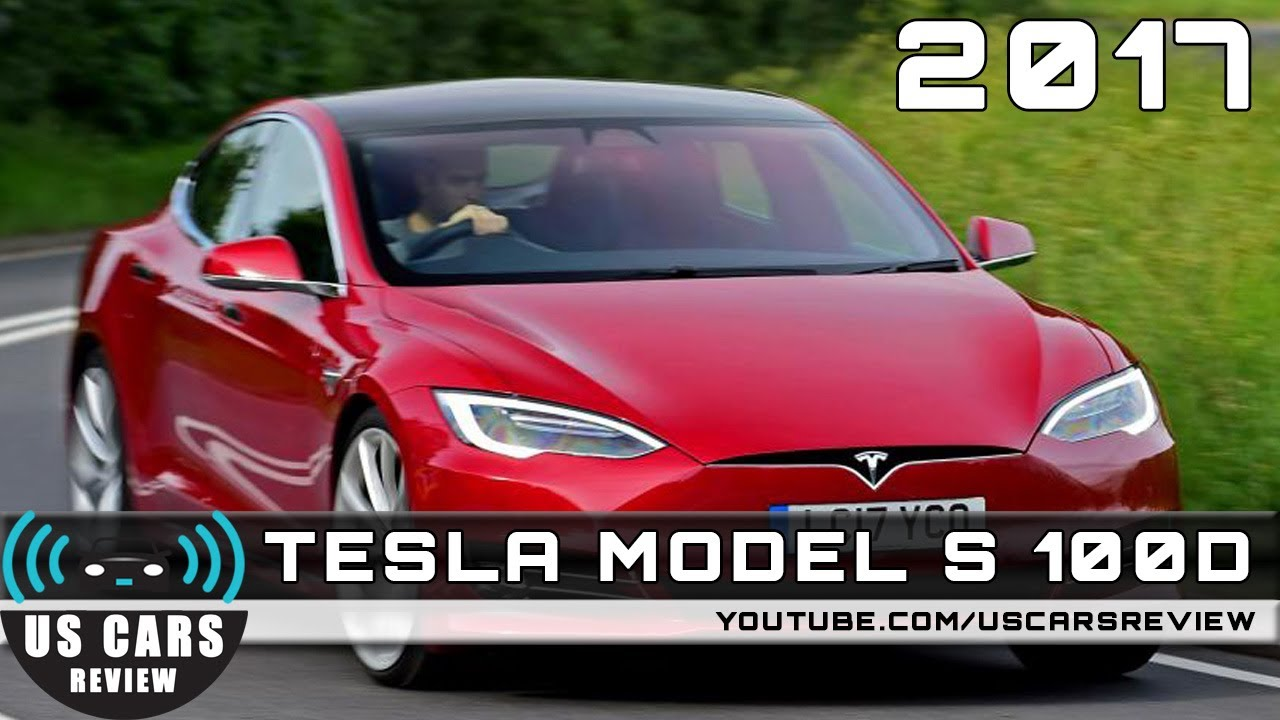 2017 TESLA MODEL S 100D Review Redesign Interior Release Date